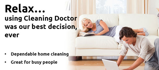 Relax - using Cleaning Doctor was our best decision, ever!